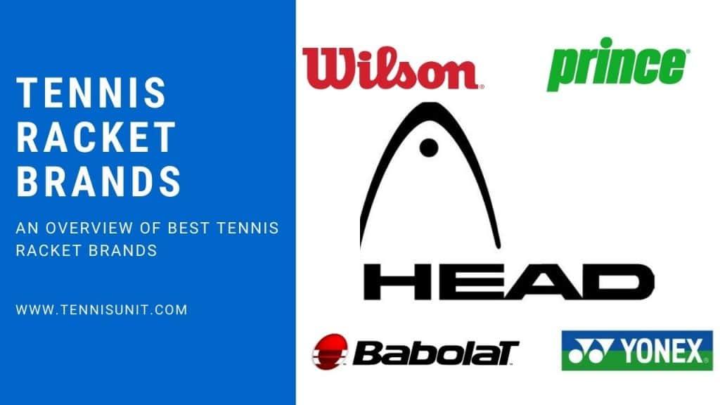 tennis racket brands