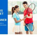 Best Tennis Racket for Beginners in 2021 - Exclusive Reviews